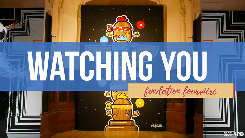 Exposition Watching You - MKS Graphisme