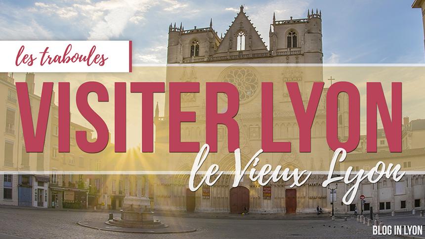 Visiter Lyon Vieux Lyon - MKS Graphisme